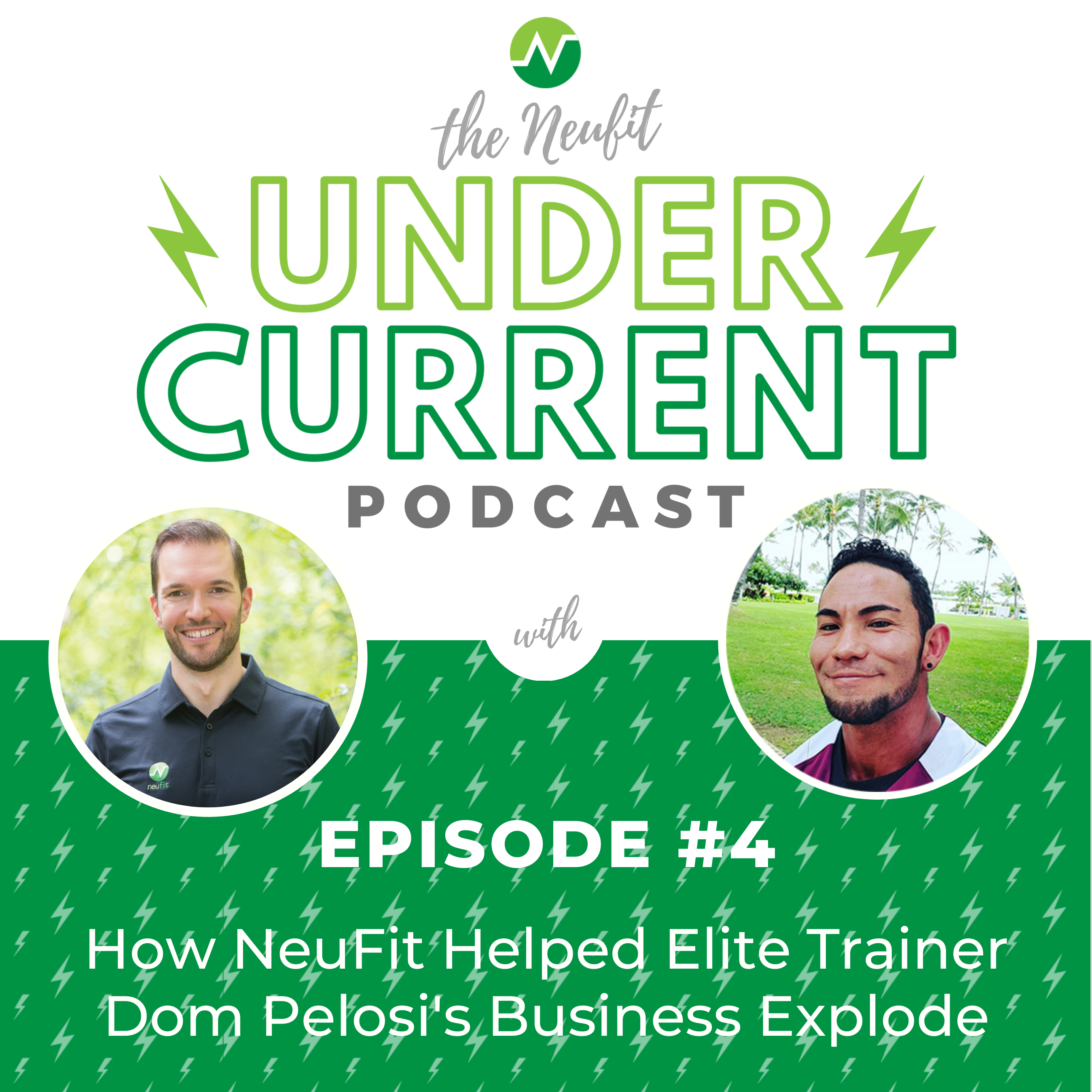 Episode 4: How NeuFit Helped an Elite Trainer's Business Explode
