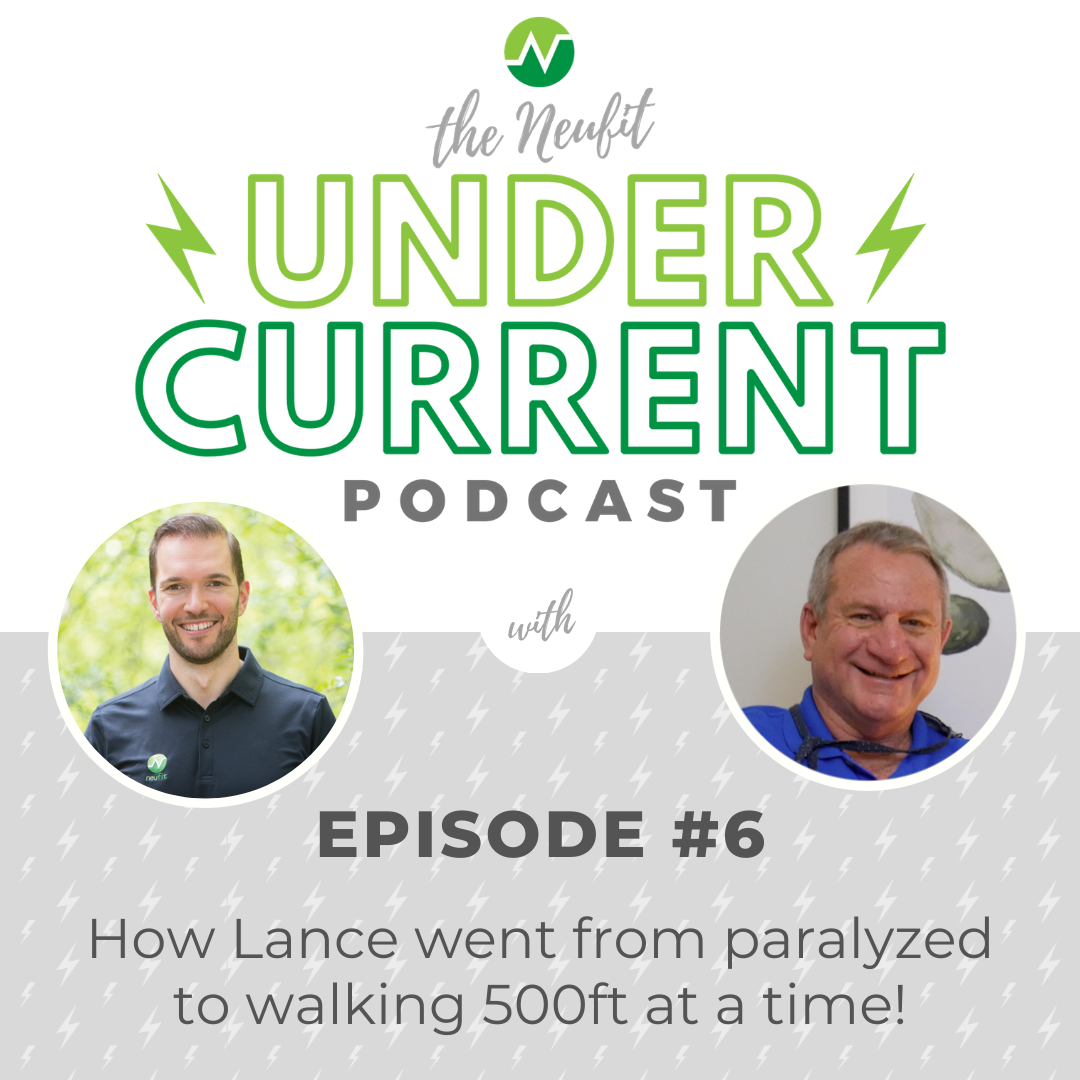 Episode 6: Lance Goes from Paralysis to Walking 500ft