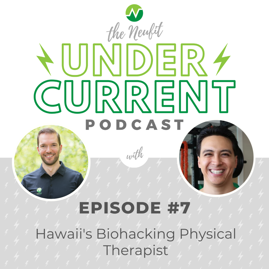 Episode 7: Hawaii's Biohacking Physical Therapist