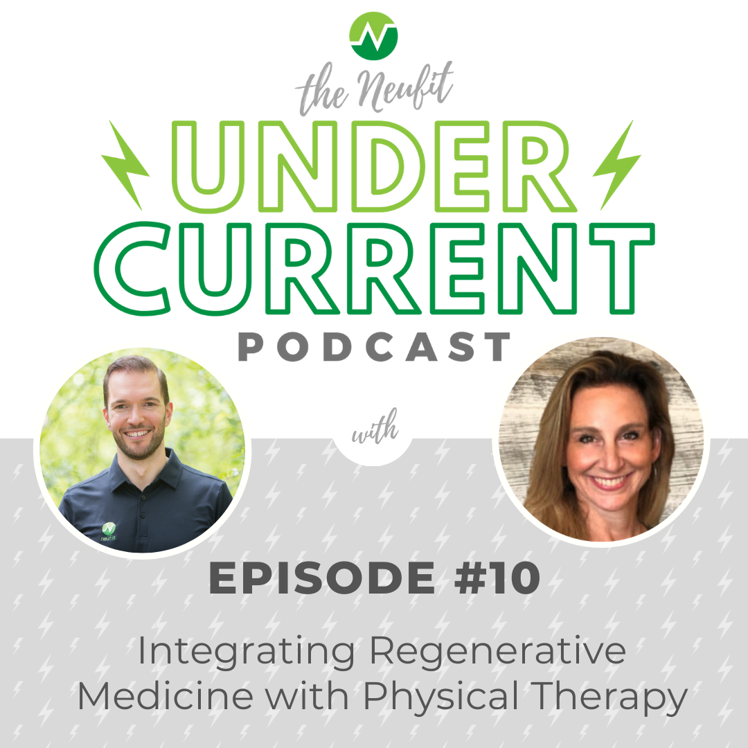 Episode 10: Integrating Regenerative Medicine with Physical Therapy