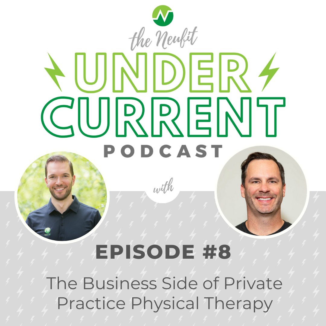 Episode 8: The Business Side of Private Practice Physical Therapy