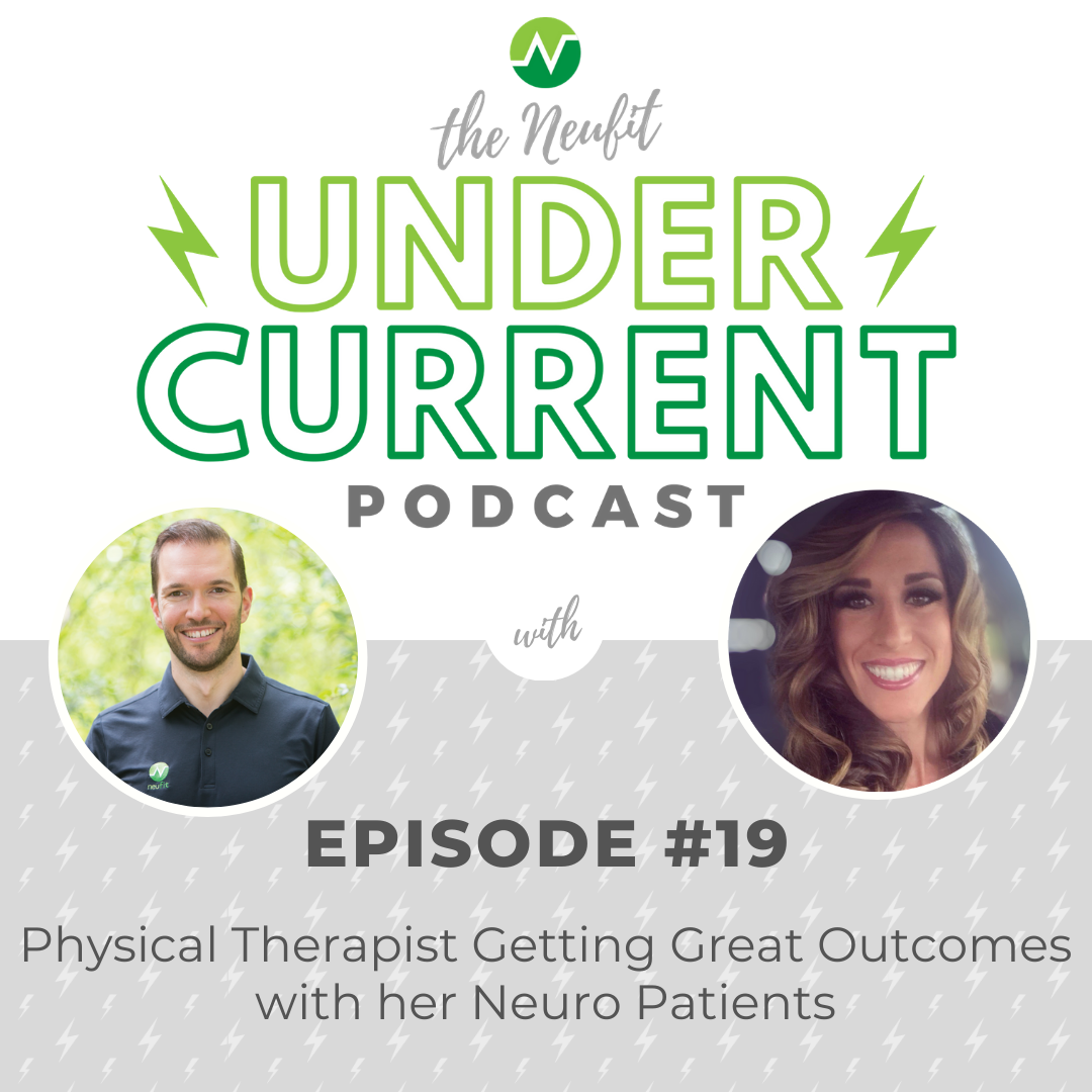 Episode 19: Physical Therapist Getting Great Outcomes with her Neuro Patients