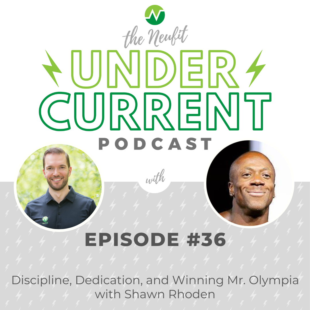 Episode 36: Dedication, Discipline and Winning Mr. Olympia with Shawn Rhoden